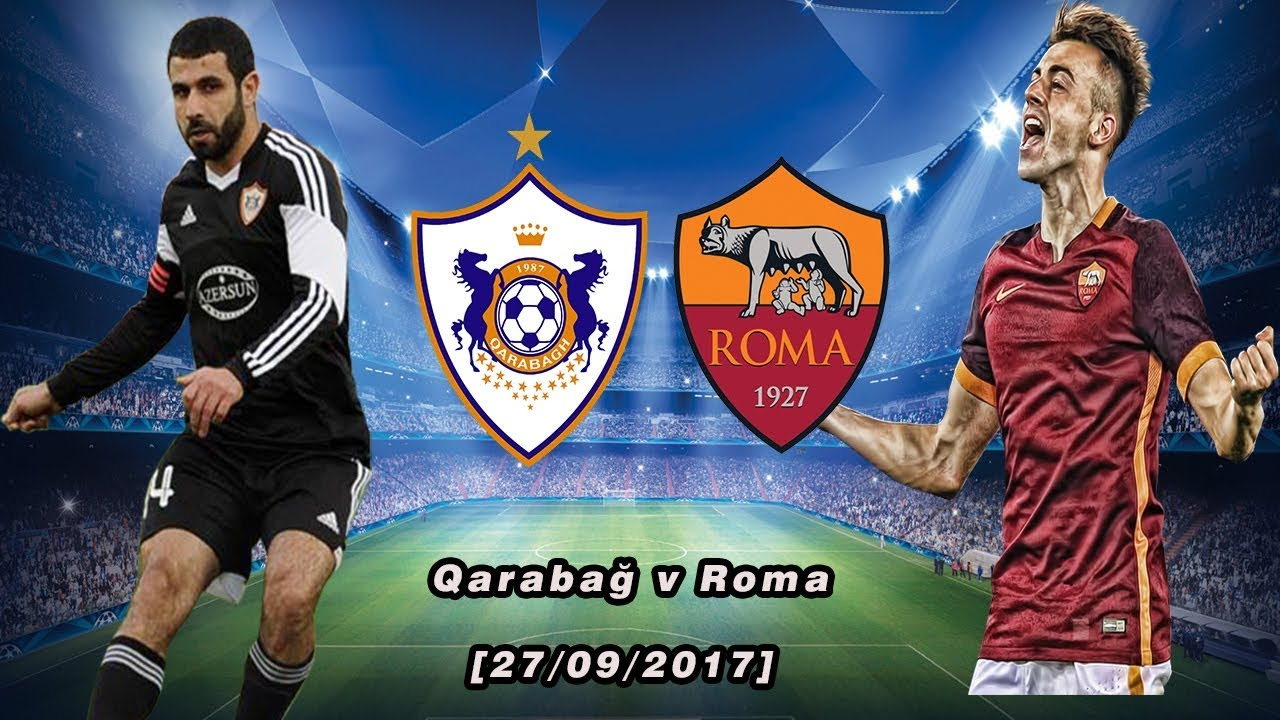 AS Roma vs Qarabag